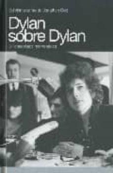 Descargar DYLAN SOBRE DYLAN: 31 ENTREVISTAS MEMORABLES gratis pdf - leer online