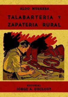 Ebooks para descargar iphone TALABARTERIA Y ZAPATERIA RURAL (ED. FACSIMIL) 9788497613132