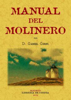 Descargar libros de epub ipad MANUAL DEL MOLINERO (ED. FACSIMIL) in Spanish
