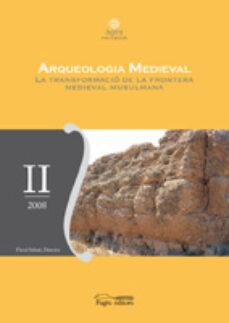 arqueologia medieval-flocel sabate-9788497797832