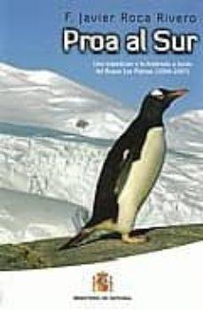 Geekmag.es Proa Al Sur: Una Expedicion A La Antartida A Bordo Del Buque Las Palmas (2006-2007) Image
