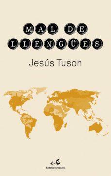 mal de llengües (ebook)-jesus tuson-9788497874632