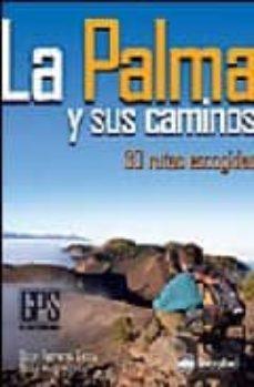 Viamistica.es La Palma Y Sus Caminos: 30 Rutas Escogidas Image