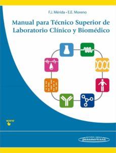 Descargando audiolibros a mac MANUAL PARA TECNICO SUPERIOR DE LABORATORIO CLINICO Y BIOMEDICO 9788498354232 de JAVIER MERIDA DE LA TORRE in Spanish