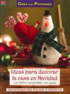 Ebooks descargar gratis pdf IDEAS PARA DECORAR LA CASA EN NAVIDAD 9788498742732