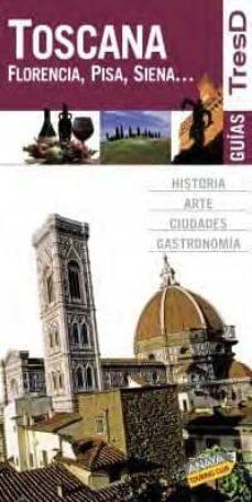 Javiercoterillo.es Toscana 2008: Florencia, Pisa, Siena (Guias Tresd) Image