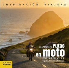 Padella.mx Las Mejores Rutas En Moto Por La Peninsula: España, Pirineos Y Portugal Image