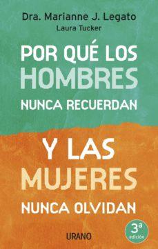 por qué los hombres nunca recuerdan y las mujeres nunca olvidan (ebook)-marianne j. legato-laura tucker-9788499443232