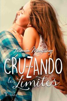 cruzando los límites (ebook)-maria martinez lopez-9788499448732