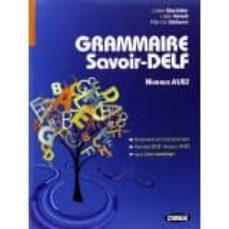 grammaire savoir delf livre+cd niveaux a1/b2-9788853012432