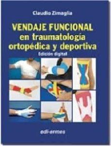 Descargador de libros mp3 gratis en línea VENDAJE FUNCIONAL EN TRAUMATOLOGÍA ORTOPÉDICA Y DEPORTIVA 9788870515732