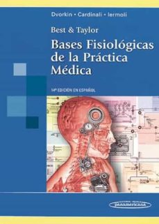 Descarga de libros en formato epub. BEST & TAYLOR. BASES FISIOLOGICAS DE LA PRACTICA MEDICA (14ª ED. CON CD-ROM) (Literatura española) 9789500602532