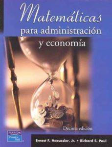 Lofficielhommes.es Matematicas Para Administracion Y Economia (10ª Ed.) Image