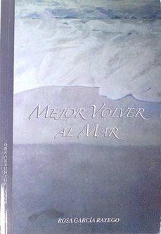 Chapultepecuno.mx Mejor Volver Al Mar. Obra Reunida (1996-2009) Image