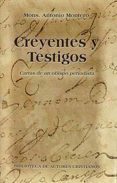 CREYENTES Y TESTIGOS - ANTONIO, MONTERO | Adahalicante.org