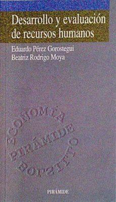 DESARROLLO Y EVALUACIÓN DE RECURSOS HUMANOS - EDUARDO PÉREZ GOROSTEGUI. | Triangledh.org