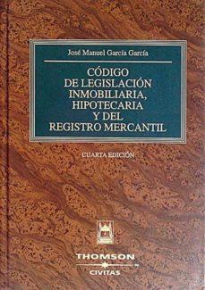 Geekmag.es Código De Legislación Inmobiliaria, Hipotecaria Y Del Registro Mercantil Image