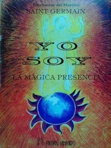 YO SOY LA MAGICA PRESENCIA - SAINT GERMAIN | Adahalicante.org