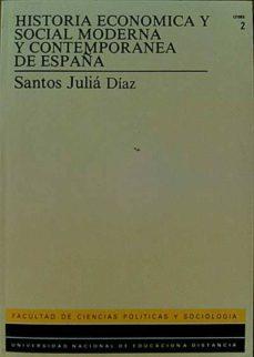 HISTORIA ECONÓMICA Y SOCIAL MODERNA Y CONTEMPORÁNEA DE ESPAÑA - SANTOS JULIÁ DIAZ | Triangledh.org