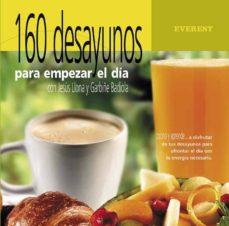 Padella.mx 160 Desayunos Para Empezar El Dia (Cocina Y Aprende) Image