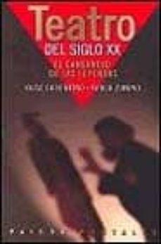 Bressoamisuradi.it Teatro Del Siglo Xx: El Cansancio De Las Leyendas Image