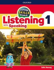 Descarga gratuita de bookworm para ipad OXFORD SKILLS WORLD LISTENING WITH SPEAKING 1 STUDENT S BOOK PDF RTF