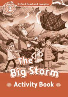 Descargar amazon ebook a pc OXFORD READ & IMAGINE 2 THE BIG STORM ACTIVITY BOOK  (Literatura española)