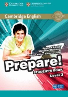 Descarga gratuita de ebook Epub CAMBRIDGE ENGLISH PREPARE! 3 STUDENT S BOOK