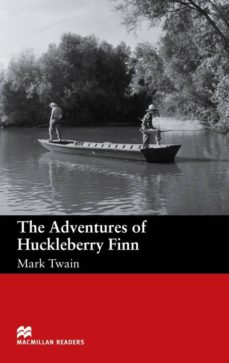 Gratis para descargar libros en google books MACMILLAN READERS BEGUINNER: ADVENTURES OF HUCKLEBERRY FINN 9781405072342 in Spanish de MARK TWAIN