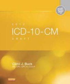 Descargar iphone de ebook 2012 ICD-10-CM DRAFT STANDARD EDITION de BUCK 9781455733842 (Spanish Edition)