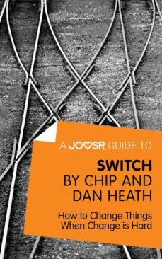 a joosr guide to... switch (ebook)-chip heath-dan heath-9781785670442