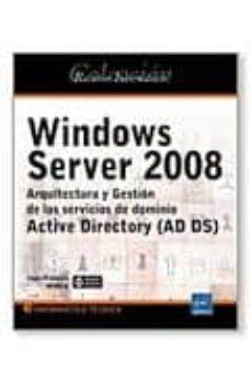 Titantitan.mx Windows Server 2008: Arquitectura Y Gestion De Los Servicios De D Ominio: Active Diretory (Ad Ds) Image
