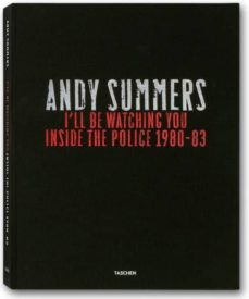 Inmaswan.es I Ll Be Watching You: Inside The Police, 1980-83 (Ed. Trilingüe I Ngles-aleman-frances) Image