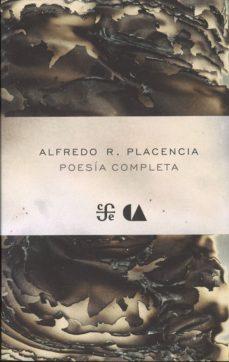 POESIA COMPLETA - ALFREDO R. PLACENCIA | Adahalicante.org