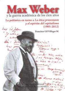 Padella.mx Max Weber Y La Guerra Academica De Los Cien Años Image