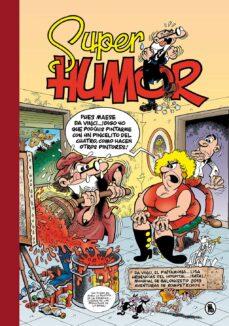 Ironbikepuglia.it Super Humor Mortadelo Nº 64 (Contiene: Da Vinci El Pintamo Lisa; Urgencias Del Hostial ¡Fatal!; Mundial De Balonces 2019;recopilacion Rompetechos Image