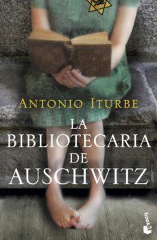 Descargar google books en formato pdf. LA BIBLIOTECARIA DE AUSCHWITZ (Literatura española) de ANTONIO G. ITURBE CHM FB2 MOBI