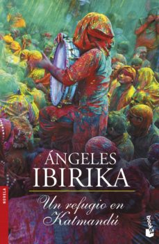 Ebooks online gratis sin descarga UN REFUGIO EN KATMANDU 9788408154242 de ANGELES IBIRIKA