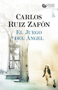 el juego del angel (serie el cementerio de los libros olvidados 2 )-carlos ruiz zafon-9788408163442