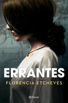Gratis ebooks pdf para descargar ERRANTES de FLORENCIA ETCHEVES ePub MOBI RTF