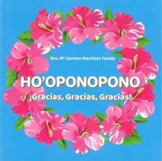 Google libros electrónicos gratis HO  OPONOPONO ¡GRACIAS, GRACIAS, GRACIAS! en español 9788409132942 de Mª CARMEN MARTINEZ TOMAS MOBI iBook ePub