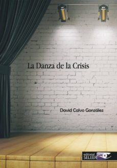 Libros gratis disponibles para descargar LA DANZA DE LA CRISIS