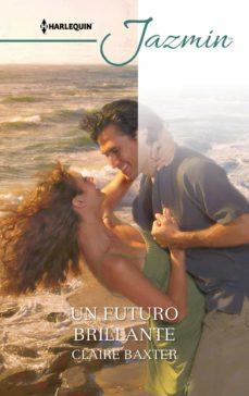 un futuro brillante (ebook)-claire baxter-9788413074542