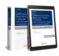 Descargas de libros electrónicos de Amazon para ipad CORRESPONSABILIDAD EN LA VIDA LABORAL Y FAMILIAR.UNA ASIGNATURA S OBRE LA IGUALDAD JURÍDICA de ALMUDENA SANTAELLA VALLEJO PDB (Spanish Edition)