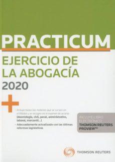 Descargar PRACTICUM EJERCICIO DE LA ABOGACIA 2020 gratis pdf - leer online