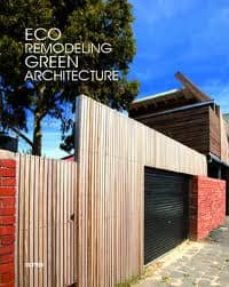 Lofficielhommes.es Eco Remodeling: Green Architecture(castellano, Ingles) Image