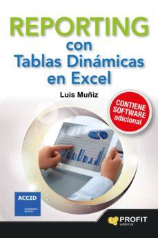 reporting con tablas dinámicas en excel (ebook)-luis muñiz-9788416115242