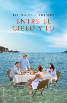 entre el cielo y lu (ebook)-lorraine fouchet-9788416867042