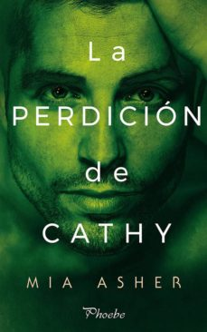 Descargar libro electrónico gratis para texto de teléfono móvil LA PERDICIÓN DE CATHY 9788416970742 en español RTF iBook PDB