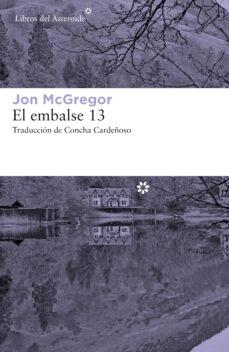 Descargas de libros para mac EL EMBALSE 13 (Literatura española)